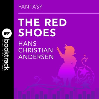 The Red Shoes by Hans Christian Andersen audiobook