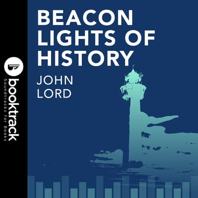 Beacon Lights of History V5 by John Lord audiobook