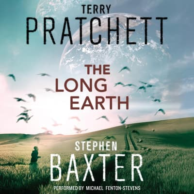 The Long Earth by Stephen Baxter audiobook