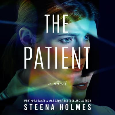 The Patient by Steena Holmes audiobook