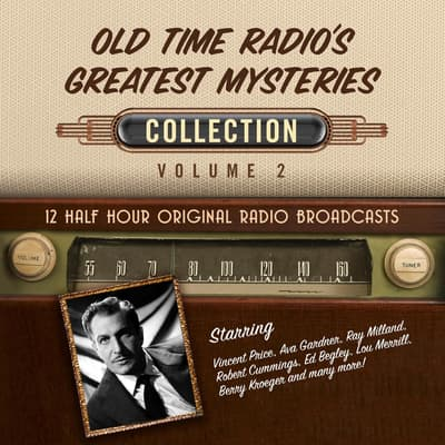 Old Time Radio's Greatest Mysteries, Collection 2 by Black Eye Entertainment audiobook