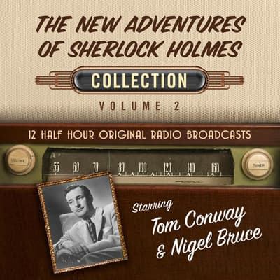 The New Adventures of Sherlock Holmes, Collection 2 by Black Eye Entertainment audiobook