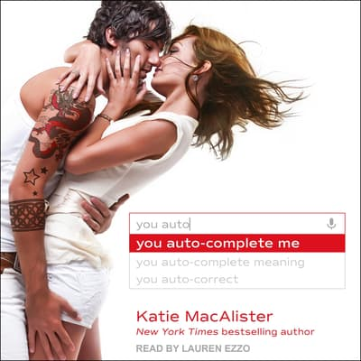 You Auto-Complete Me by Katie MacAlister audiobook