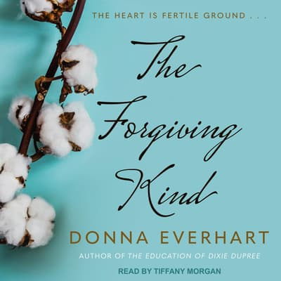 The Forgiving Kind by Donna Everhart audiobook