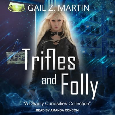 Trifles and Folly by Gail Z. Martin audiobook