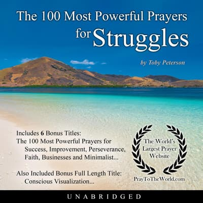The 100 Most Powerful Prayers for Struggles by Toby Peterson audiobook