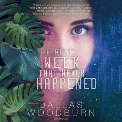 The Best Week That Never Happened by Dallas Woodburn audiobook