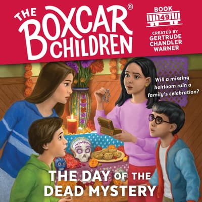 The Day of the Dead Mystery by Gertrude Chandler Warner audiobook