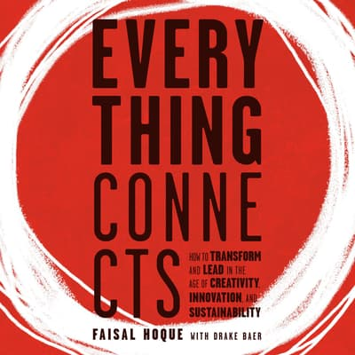 Everything Connects by Faisal Hoque audiobook