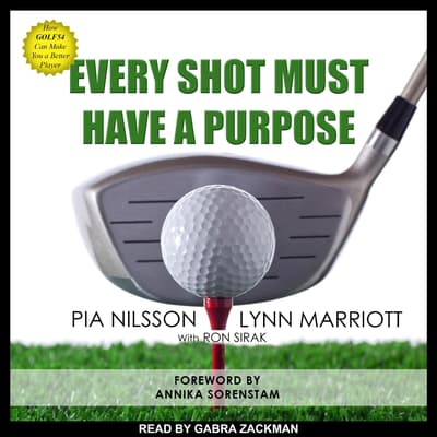 Every Shot Must Have a Purpose by Pia Nilsson audiobook
