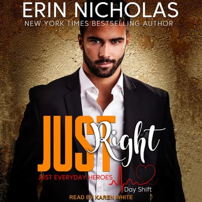 Just Right by Erin Nicholas audiobook