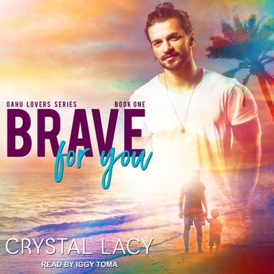Brave for You by Crystal Lacy audiobook