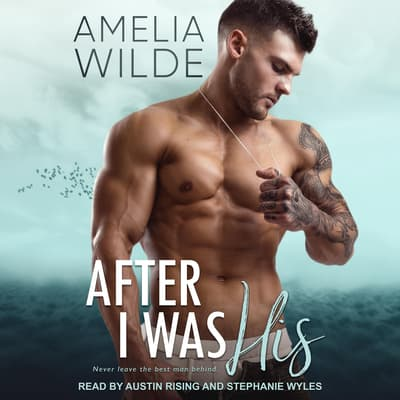 After I Was His by Amelia Wilde audiobook