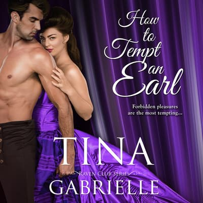 How to Tempt an Earl by Tina Gabrielle audiobook