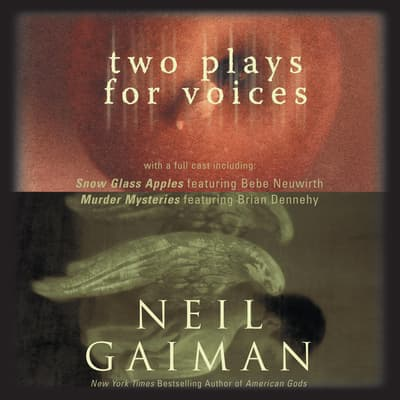 Two Plays for Voices by Neil Gaiman audiobook