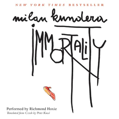 Immortality by Milan Kundera audiobook