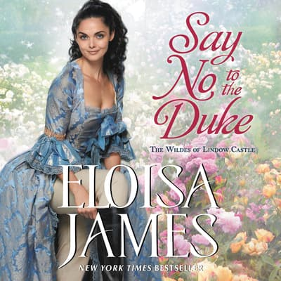 Say No to the Duke by Eloisa James audiobook