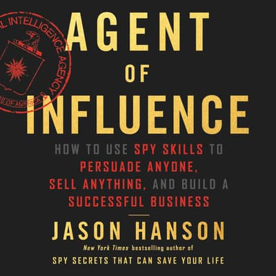 Agent of Influence by Jason Hanson audiobook