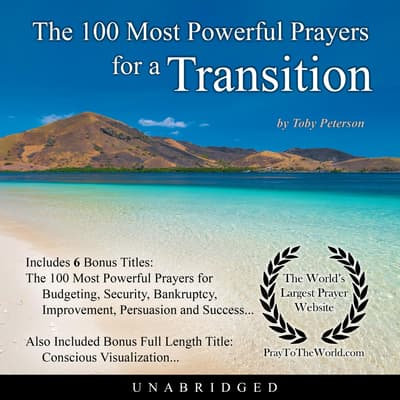 The 100 Most Powerful Prayers for a Transition by Toby Peterson audiobook