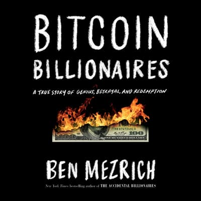 Bitcoin Billionaires by Ben Mezrich audiobook