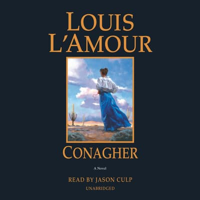 Conagher by Louis L'Amour audiobook