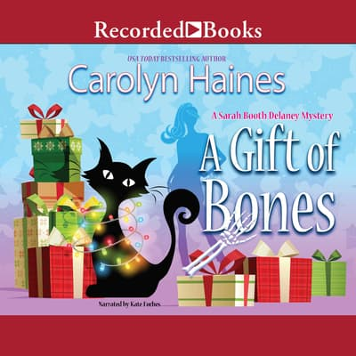 A Gift of Bones by Carolyn Haines audiobook