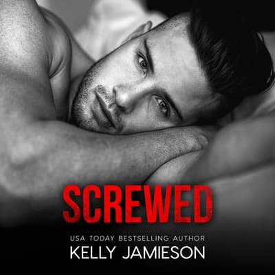Screwed by Kelly Jamieson audiobook