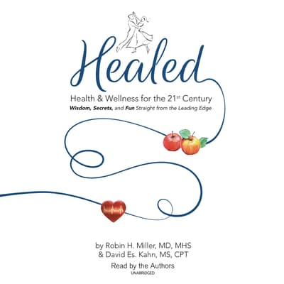 Healed! by Robin H. Miller audiobook