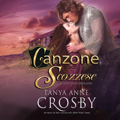 Canzone Scozzese by Tanya Anne Crosby audiobook