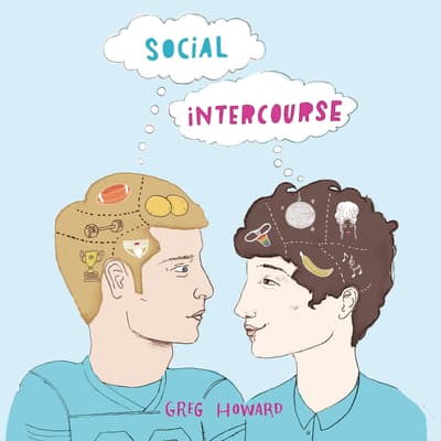 Social Intercourse by Greg Howard audiobook