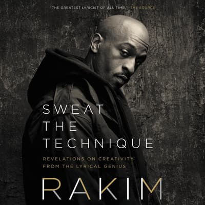 Sweat the Technique by Rakim  audiobook