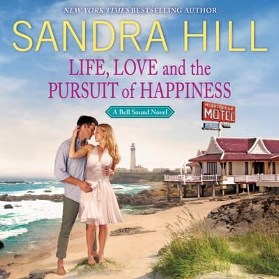 Life, Love and the Pursuit of Happiness by Sandra Hill audiobook