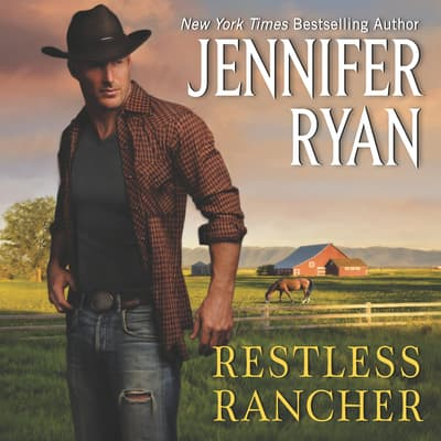 Restless Rancher by Jennifer Ryan audiobook