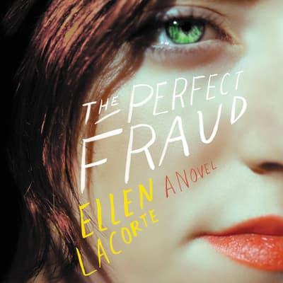 The Perfect Fraud by Ellen LaCorte audiobook