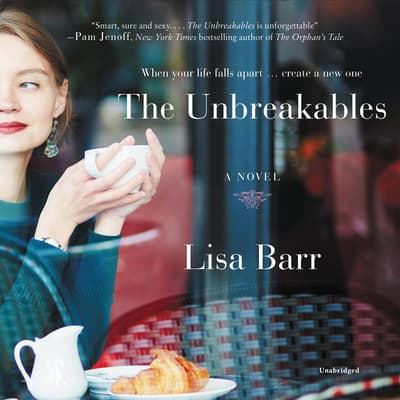 The Unbreakables by Lisa Barr audiobook