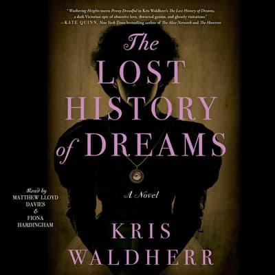 The Lost History of Dreams by Kris Waldherr audiobook