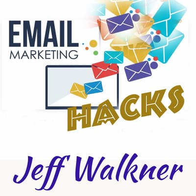 Email Marketing Hacks by Jeff Walkner audiobook