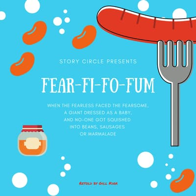 Fear Fi Fo Fum by Gill Kirk audiobook