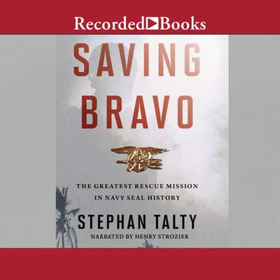 Saving Bravo by Stephan Talty audiobook
