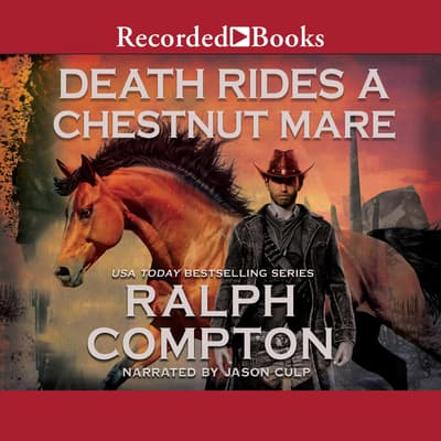 Death Rides A Chestnut Mare by Ralph Compton audiobook