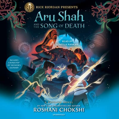 Aru Shah and the Song of Death (A Pandava Novel Book 2) by Roshani Chokshi audiobook