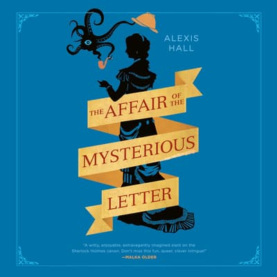The Affair of the Mysterious Letter by Alexis Hall audiobook