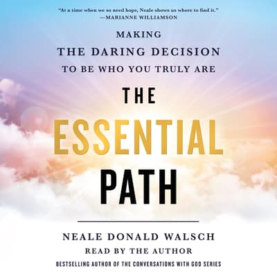 The Essential Path by Neale Donald Walsch audiobook