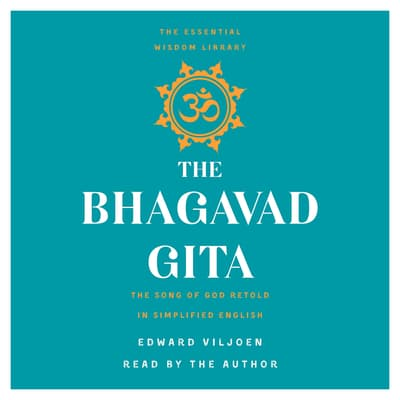 The Bhagavad Gita by Edward Viljoen audiobook