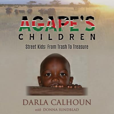 Agape's Children by Darla Calhoun audiobook