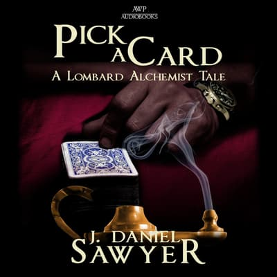 Pick a Card by J. Daniel Sawyer audiobook