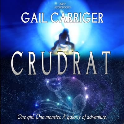 Crudrat by Gail Carriger audiobook