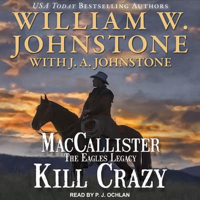 Kill Crazy by J. A. Johnstone audiobook