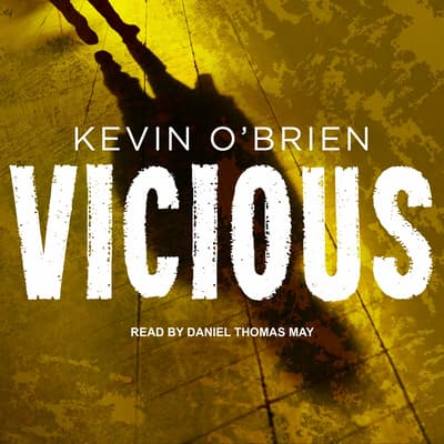 Vicious by Kevin O'Brien audiobook