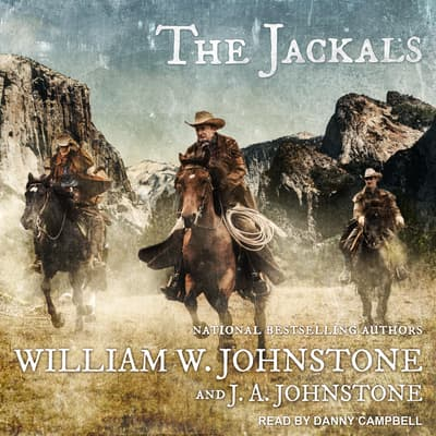The Jackals by J. A. Johnstone audiobook